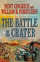 The Battle of the Crater: A Novel by Newt…