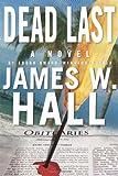 Hall, James W.: Dead Last