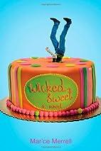 Wicked Sweet by Mar'ce Merrell