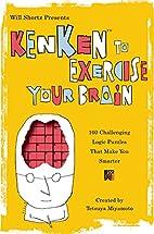 Will Shortz Presents KenKen to Exercise Your…