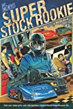 Weaver, Will: Super Stock Rookie (Motor Novels)