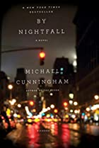 By Nightfall: A Novel by Michael Cunningham