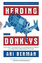 Herding Donkeys: The Fight to Rebuild the…