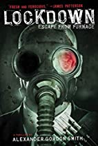 Lockdown: Escape from Furnace 1 by Alexander…