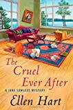 Hart, Ellen: The Cruel Ever After (Jane Lawless Mysteries)