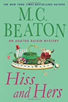 Hiss and Hers: An Agatha Raisin Mystery by…