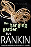 Rankin, Ian: The Hanging Garden (Inspector Rebus Novels)