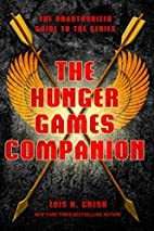 The Hunger Games Companion: The Unauthorized…