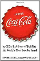 Inside Coca-Cola: A CEO's Life Story on…
