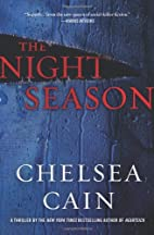 The Night Season by Chelsea Cain