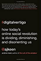 Digital Vertigo: How Today's Online…