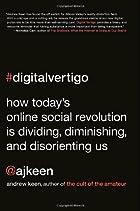 Digital Vertigo: How Today's Online…