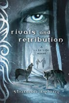 Rivals and Retribution: A 13 to Life Novel…
