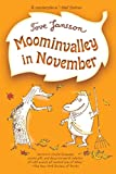 Jansson, Tove: Moominvalley in November (Moomins)