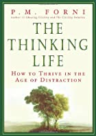 The Thinking Life: How to Thrive in the Age…