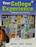 Gardner, John N.: Your College Experience 8e & Pocket Style Manual with 2009 MLA Update