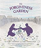 Thompson, Lauren: The Forgiveness Garden