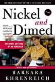 Ehrenreich, Barbara: Nickel and Dimed: On (Not) Getting By in America