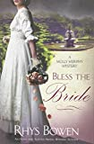 Bowen, Rhys: Bless the Bride (Molly Murphy Mysteries)