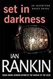 Rankin, Ian: Set in Darkness: An Inspector Rebus Novel (Inspector Rebus Novels)