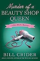 Murder of a Beauty Shop Queen by Bill Crider
