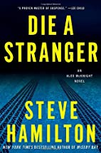 Die a Stranger: An Alex McKnight Novel by…