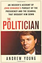 The politician : an insider's account of…