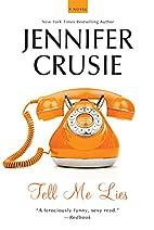 Tell Me Lies by Jennifer Crusie