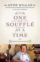 One Soufflé at a Time: A Memoir of…