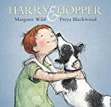 Wild, Margaret: Harry & Hopper