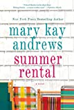 Andrews, Mary Kay: Summer Rental