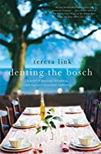 Denting the Bosch: A Novel of Marriage,…