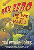 Wynne-Jones, Tim: Rex Zero and the End of the World
