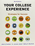 Gardner, John N.: Your College Experience 9e & Pocket Style Manual with 2009 MLA and 2010 APA Updates