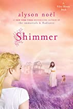 Shimmer: A Riley Bloom Book (Radiance) by…