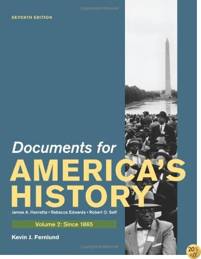 TDocuments for America's History, Volume II: Since 1865