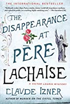 The Disappearance at Pere-Lachaise: A Victor…