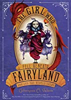 The Girl Who Fell Beneath Fairyland and Led…