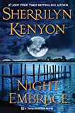 Kenyon, Sherrilyn: Night Embrace (Dark-Hunter Novels)
