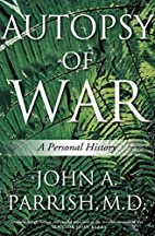Autopsy of War: A Personal History by John…