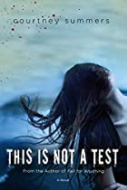 This is Not a Test door Courtney Summers