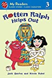 Gantos, Jack: Rotten Ralph Helps Out (My Readers Level 3)