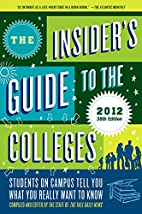 The Insider's Guide to the Colleges,…