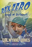 Wynne-Jones, Tim: Rex Zero, King of Nothing