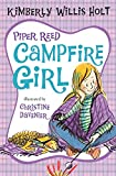 Holt, Kimberly Willis: Piper Reed, Campfire Girl