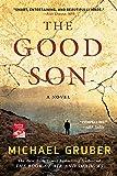 Gruber, Michael: The Good Son: A Novel