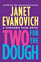 Two for the Dough (Stephanie Plum Novels) by…
