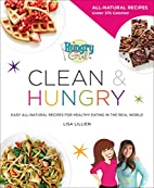 Hungry Girl Clean & Hungry: Easy All-Natural…