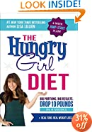 The Hungry Girl Diet: Big Portions. Big Results. Drop 10 Pounds in 4 Weeks