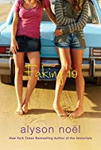 Faking 19 by Alyson Noël